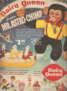 Wait a minute, Dairy Queen had a mascot? Of course, I can see why Mr. Astro Chimp didn't last long. Probably got fired for terrifying the kids and adults.