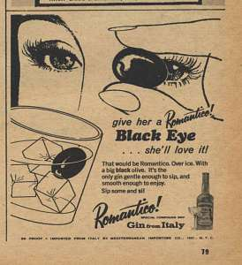 "To be fair, this is a gin, which doesn't make its unintentional recommendation for domestic abuse any less disturbing. I mean gin is basically the worst alcoholic drink for you, especially when taken straight. Seriously, why name a drink ""Black Eye"" and suggest that a woman would love it? There's nothing romantic about black eyes whatsoever. Did these people ever hear of focus groups?"