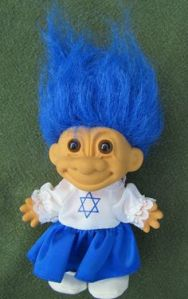Actually, I think this might be an Israel Troll Doll. But since it has a Star of David on it and Israel is a significant place for Jews, why not? Besides, troll dolls are pretty tacky to say the least.