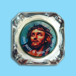 Now an ashtray to shame smokers with Jesus's likeness. If I have smokers in my house, I'd really want to get this.