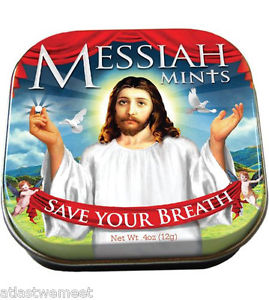 Because nothing's more unholy to Jesus than having bad breath. Even though Jesus and his disciples probably had halitosis all the time. So, yes, Jesus saves your breath with minty freshness.