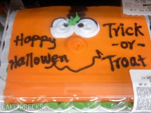 "Seriously, do cake decorators not have spell check or something? Because I think people know how to spell ""Halloween"" and ""treat."""
