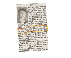It's always sad to see obits pertaining to kids, especially if their death was a shock. But the rootbeer and bacon part is pretty funny.