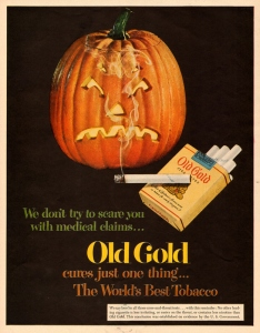 Well, at least the jack o'lantern knows that smoking is bad for you. But still, the medical claims about smoking being bad for your health, they're pretty legit. Seriously, cigarettes kill people all the time.