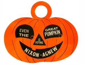 Okay, I guess the Great Pumpkin cared more about supporting Richard Nixon and Spiro Agnew than showing up for Linus in the pumpkin patch. Seriously, Great Pumpkin, can't you just show up for Linus for once on Halloween? He really believes in you despite being constantly disappointed by your absence. Don't break his heart.