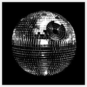 I don't know about you but I'm sure Alderaan ain't stayin' alive, stayin' alive. C'mon, it's a disco ball, for Christ's sake.