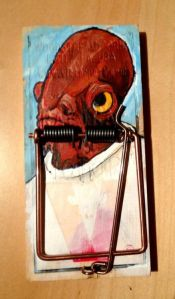 Now this is funny. But still, Admiral Ackbar deserves more respect than having someone paint a mouse trap for him.