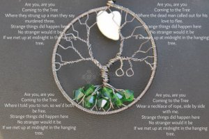 Of course, I'm not sure if I want to wear a hanging tree around my neck. I mean the song is quite disturbing if you think about it.