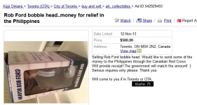 Rob-Ford-bobble-head..money-for-relief-in-the-Philippines-City-of-Toronto-Collectibles-For-Sale-Kijiji-City-of-Toronto-Canada.-2013-11-13_11.16.34