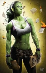 As Jennifer Walters, she's a cousin of Bruce Banner and only has a milder form of his condition. So when she's in Hulk mode, she retains most of her personality. But that doesn't stop her from becoming a force to be reckoned with if enraged.