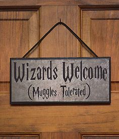 Muggles are non-magic folk in Harry Potter. Yet, I think this sign is so funny.