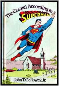 This book examines the parallels existing between Jesus and Superman. Nevertheless, I think this book would be more useful for telling parents that there's nothing Unchristian about liking superheroes.