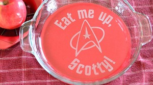 "Instead of ""Beam me up, Scotty,"" it says, ""Eat me up, Scotty."" Then again, I'm sure Scotty has an appetite for pastries and whiskey."