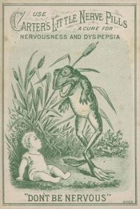 "Caption: ""Advertisement for Carter's Little Nerve Pills depicting a very young child sitting on the ground looking up at a standing, talking frog."" Since when should anyone take such advice from a talking frog? That's not right."