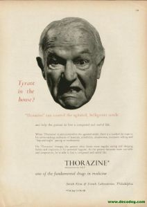Thorozine: the drug for when your angry old folks get out of hand. Also posted another one similar to this last year, by the way.