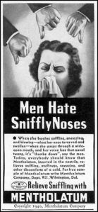 Because being pleasing to men is more important than tending to your own stuffy nose. Hey, we may not like sniffly noses, but this ad is just inherently sexist.