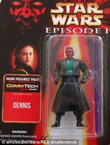 So Dennis is Darth Maul with a red face and a green tunic. That's just freaky. And hilarious.