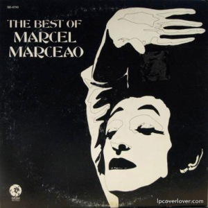 So let me get this straight, Marcel Marceau actually released an album? How does that work? Because he's not known for his audio recordings.