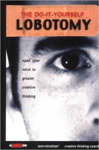 I know this book is supposed to be about enhancing creative thinking. But this title is just so fucked up. The freaky photo doesn't help either.