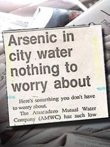 Uh, arsenic in water is a big problem. It's poisonous. It kills people. Whoever's in charge of the Water Authority in that neck of the woods out to be fired.