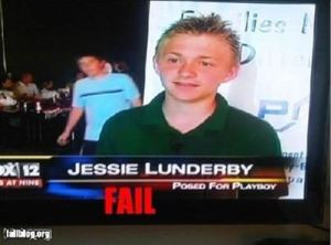 I don't think this is the right caption because this is a teenage boy. And I don't think his name is Jessie Lunderby.