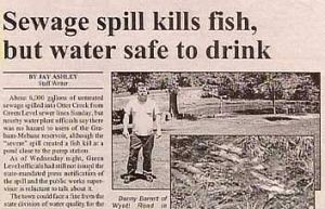 If a sewage spill leads to fish dying, then the water is surely not safe to drink. Get a freaking clue.