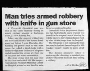 Guess this guy was planning some armed robbery at some point. Still, why he'd go in there with one is a mystery.