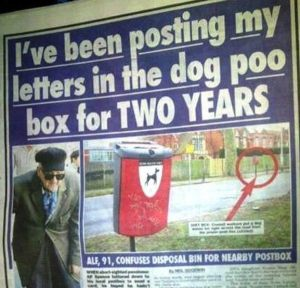 At least that explains why his friends have been complaining about not getting in touch. Still, the poo box is marked with an obvious sign.