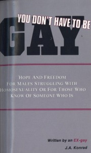 This book basically advocates gay conversion therapy, a practice everyone knows is basically harmful and demeaning to people. But if you're gay, you don't have to struggle with it. You just have to accept it as part of who you are and come out o the closet. Because there's nothing wrong with being gay.