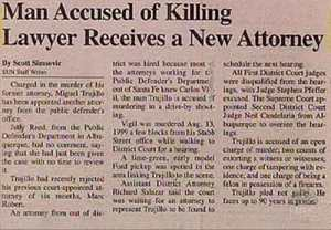Guess the guy wasn't satisfied with the first lawyer. Hope the second one works out.
