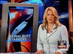 Yes, the knife picture is quite appropriate. But while the serial butt stabbers may be serious threats, their name inspires shits and giggles. Hope they don't attack from behind.