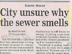 Once again, whoever came up with this headline should be more specific like in how the sewer smells. Because if it smells like human waste and other garbage, then it's nothing of concern.