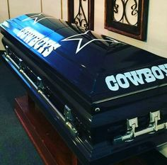 Now you can show your support to your beloved Cowboys from beyond the grave. Definitely fit for any overly devoted fan.