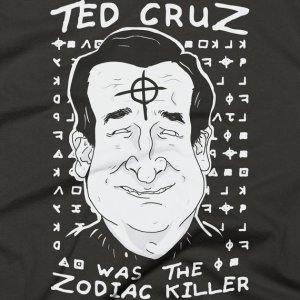 Just remember this is a joke during the GOP Primary. I don't think Cruz was the Zodiac Killer because he would've been a kid at the time, if he was ever around.