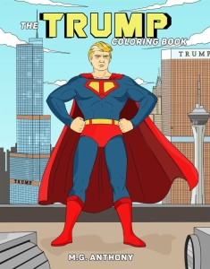And that, my friends, is how Donald Trump sees himself. Yet, I think his personality tends to resemble Lex Luthor but way dumber with more hair.
