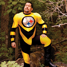 Even if it means donning a Steeler suit of spandex. Not sure if that's even comfortable.