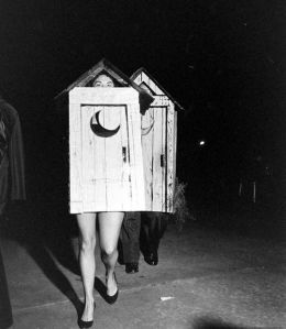 Well, I knew people had outhouses during those days. But I didn't know they'd dress like them for Halloween.