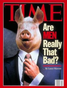 So basically Time implies that men are pigs. Yet, some sure can dress.