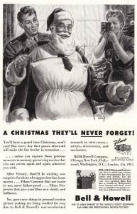 "From Flashbak: ""Kids – look away! There is a Santa Claus… despite how this irresponsible 1944 advert looks. Bell and Howell are dicks."""