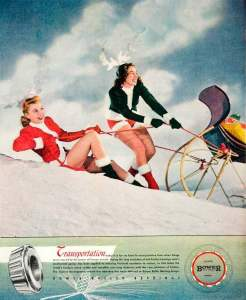 "From Flashbak: ""1946 Ad Bower Roller Bearings advert…. strange that there would even be an advert for roller bearings in the first place. Even stranger it would feature girls in sexy Christmas costumes."""