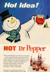 Uh, Frosty, you know you shouldn't be around hot drinks for obvious reasons. Also, hot soft drinks are disgusting.