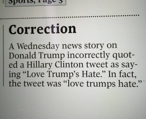"Yeah, ""Love Trump's Hate"" sounds different from ""love trumps hate."" The apostrophe is unnecessary."