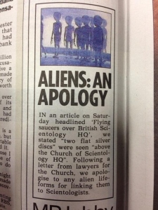 Well, aliens could be living among us. And many of them could be offended by being linked to Scientology. You never know.