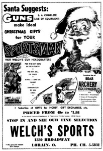 Using Santa to sell guns and archery equipment, that's just crazy. Then again, deer hunting season is usually over by this point anyway.