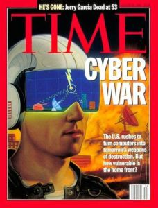 "From Time: ""Two decades before drone strikes were a common part of military combat, 'Time' was busy warning us that a cyber war was coming."" We should've listened."