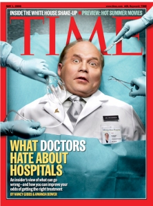 This doctor seems like the hospital is a house of horrors. Well, this cover story explores medical errors.