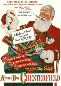 Yes, nothing says Christmas like the gift of lung cancer. Santa, you really want us to smoke? God almighty!