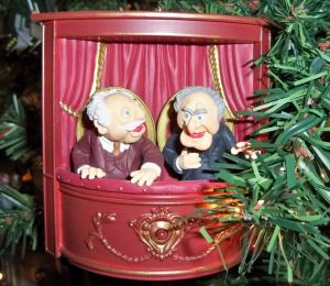 I don't know about you. But I think Statler and Waldorf get a kick heckling the other Muppets from their box. I mean they always laugh at their own burns.