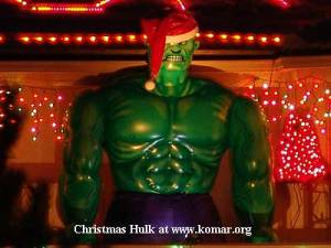 For nothing says Christmas like a giant angry green monster that causes destruction wherever he goes. I think you might want to reconsider.