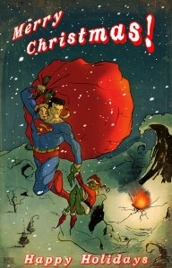 Okay, this card really ruins the story of How the Grinch Stole Christmas. Because Superman isn't supposed to be there.